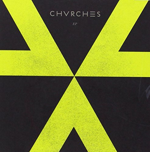 Chvrches Chvrches Ep Japanese Edition Import Jpn Lmtd Ed.
