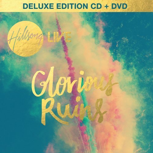 Hillsong Live Glorious Ruins Deluxe Ed. Glorious Ruins