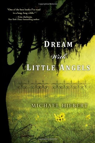 Michael Hiebert Dream With Little Angels