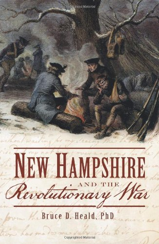 Heald Bruce D. Ph.D. New Hampshire And The Revolutionary War
