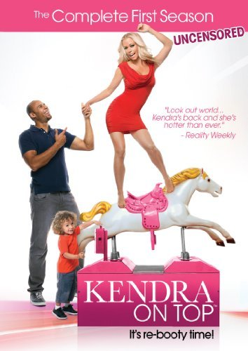 Kendra On Top Season 1 Season 1
