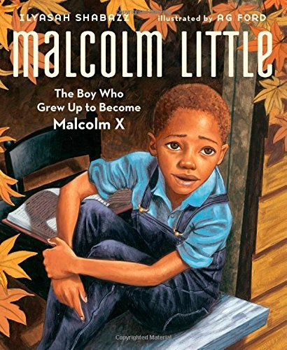 Ilyasah Shabazz Malcolm Little The Boy Who Grew Up To Become Malcolm X