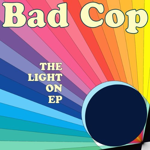 Bad Cop Light On