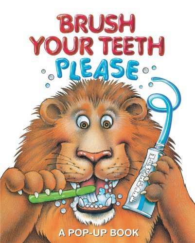 Leslie Mcguire Brush Your Teeth Please A Pop Up Book