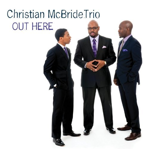 Christian Trio Mcbride Out Here