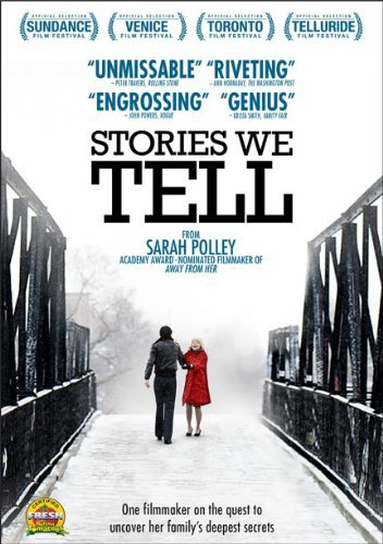 Stories We Tell Stories We Tell Ws Pg13