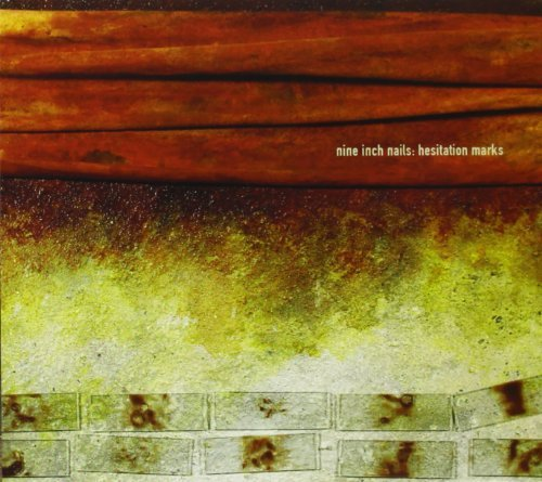 Nine Inch Nails Hesitation Marks Hesitation Marks