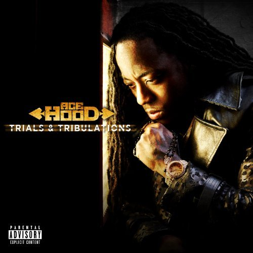 Ace Hood Trials & Tribulations Explicit Version Deluxe Ed.