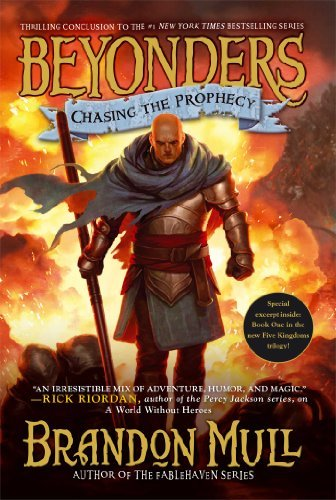 Brandon Mull Chasing The Prophecy Reprint