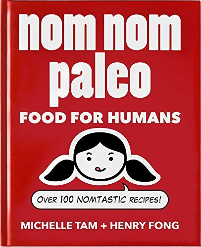 Michelle Tam Nom Nom Paleo Food For Humans