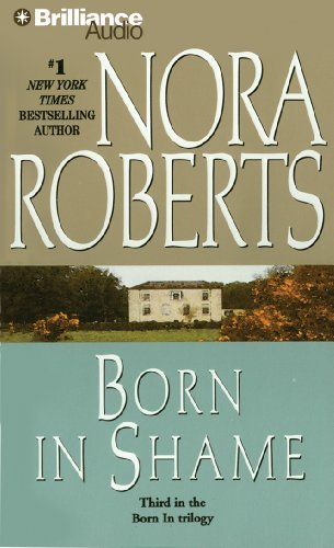 Nora Roberts Born In Shame Abridged