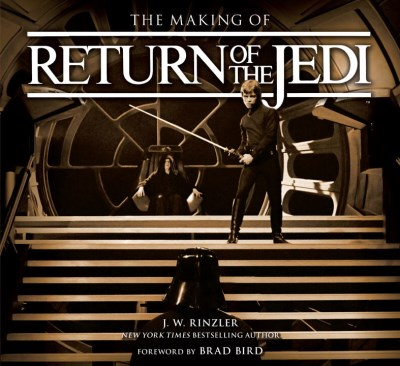 J. W. Rinzler The Making Of Star Wars Return Of The Jedi
