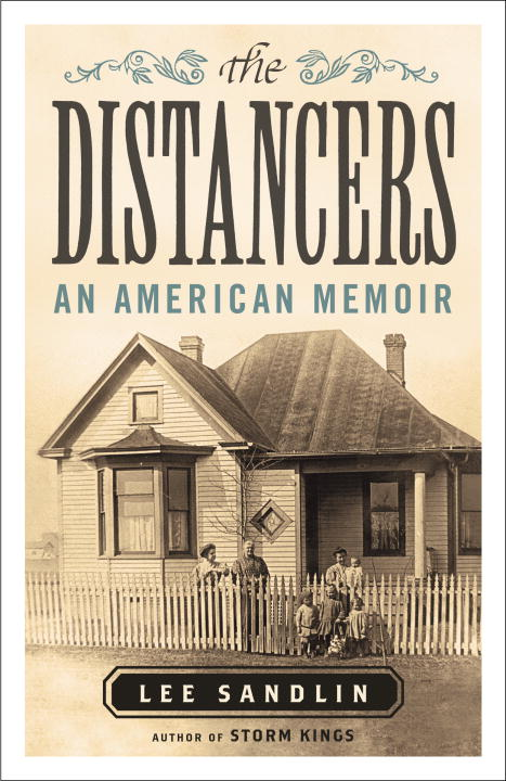 Lee Sandlin The Distancers An American Memoir
