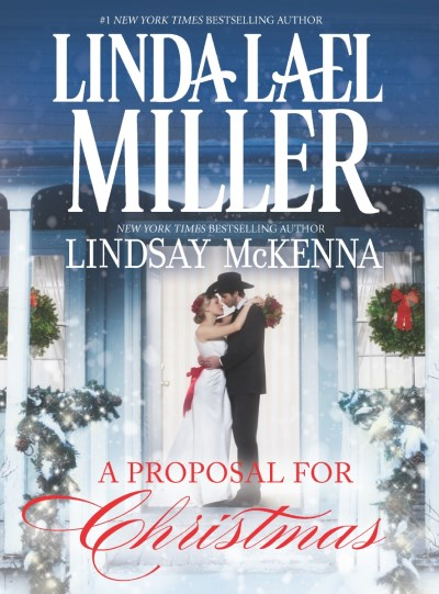 Linda Lael Miller A Proposal For Christmas State Secrets\the Five Days Of Christmas