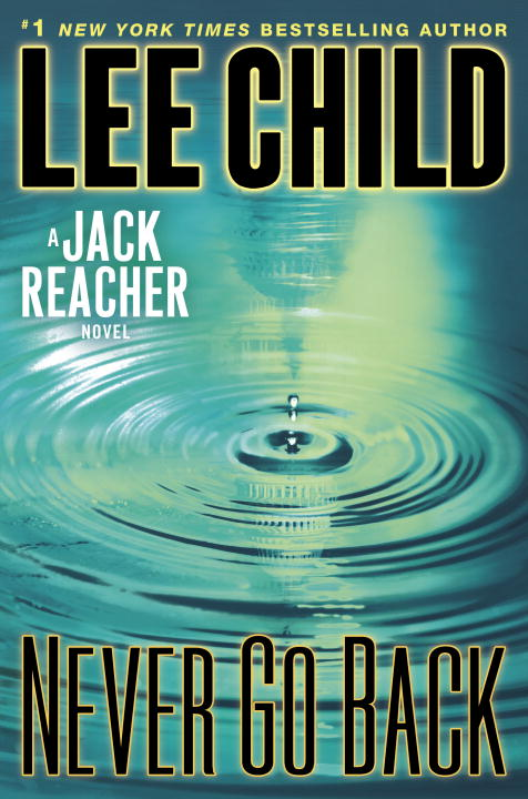 Lee Child Never Go Back