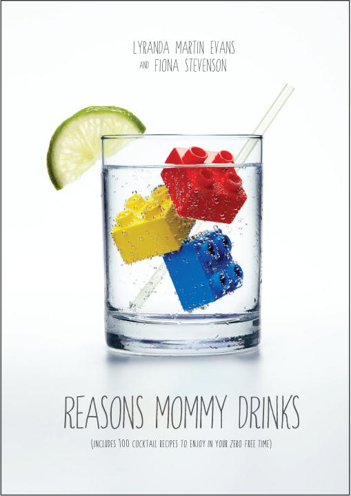 Lyranda Martin Evans Reasons Mommy Drinks