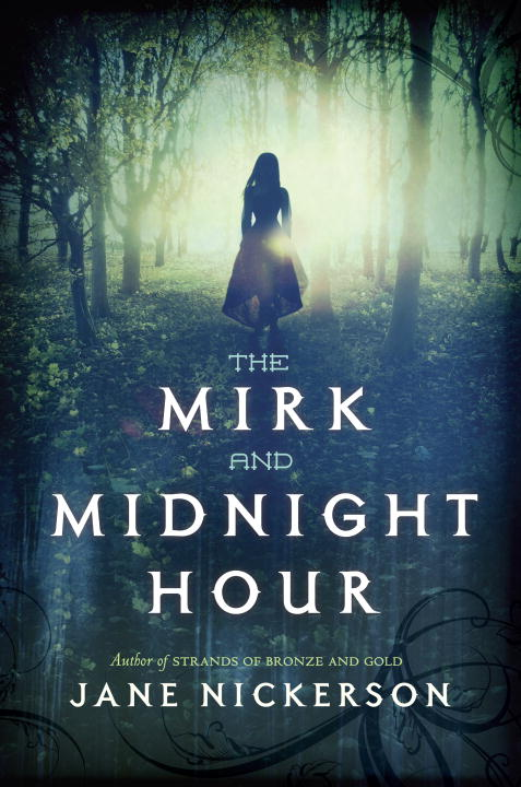 Jane Nickerson The Mirk And Midnight Hour
