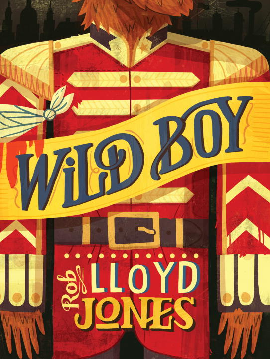 Rob Lloyd Jones Wild Boy