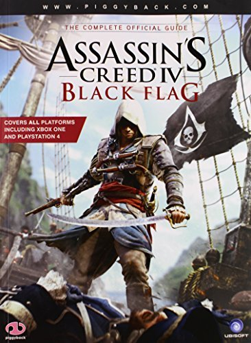 Piggyback Assassin's Creed Iv Black Flag The Complete Official Guide