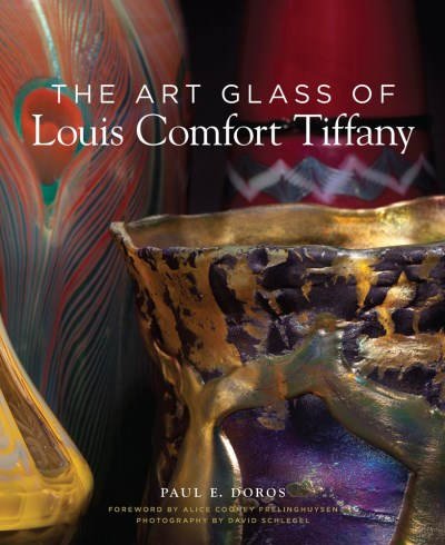 Paul Doros The Art Glass Of Louis Comfort Tiffany