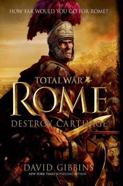 David Gibbins Total War Rome Destroy Carthage