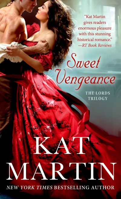 Kat Martin Sweet Vengeance The Lord's Trilogy
