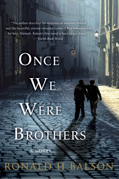 Ronald H. Balson Once We Were Brothers