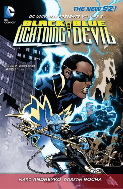 Marc Andreyko Dc Universe Presents Vol. 3 Black Lightning And Blue Devil (the New 52)