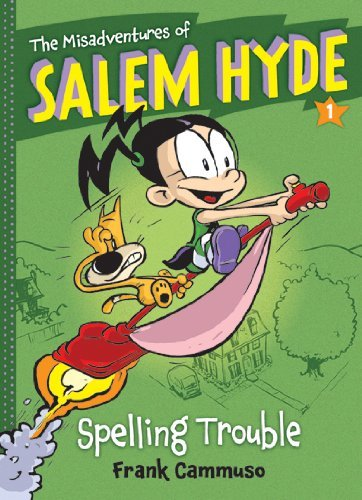 Frank Cammuso The Misadventures Of Salem Hyde Book 1 Spelling Trouble