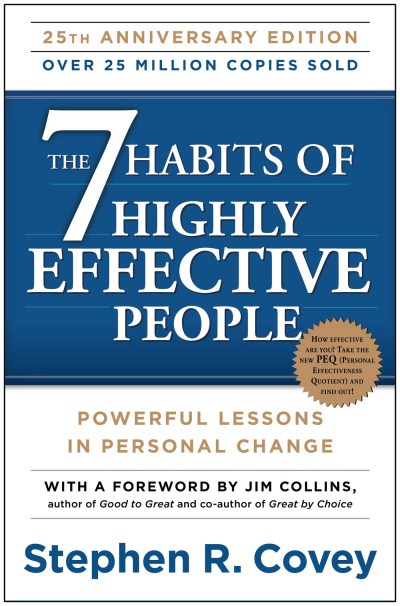 Stephen R. Covey The 7 Habits Of Highly Effective People Powerful Lessons In Personal Change 0025 Edition;anniversary