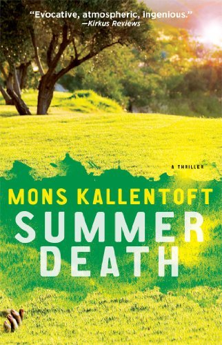 Mons Kallentoft Summer Death A Thriller