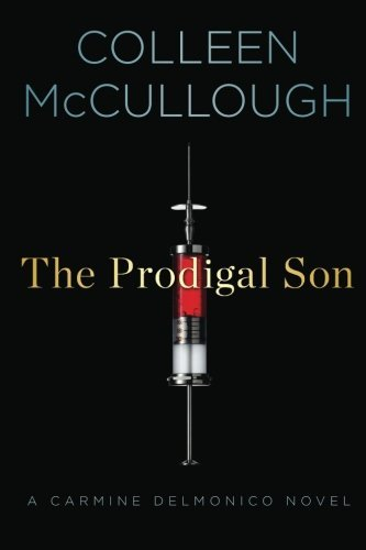 Colleen Mccullough The Prodigal Son
