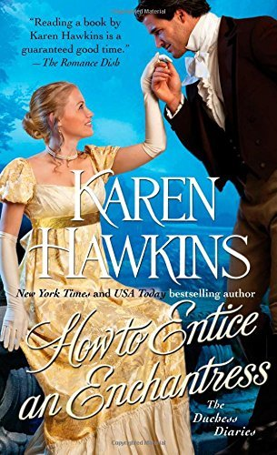 Karen Hawkins How To Entice An Enchantress