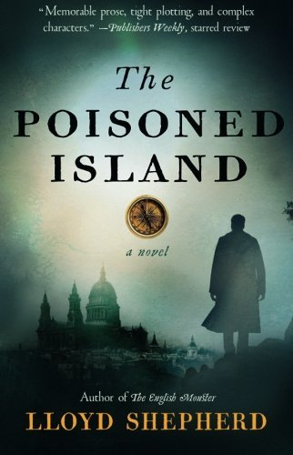 Lloyd Shepherd The Poisoned Island