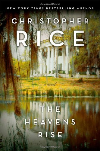 Christopher Rice The Heavens Rise