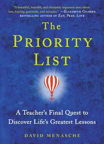 David Menasche The Priority List A Teacher's Final Quest To Discover Life's Greate