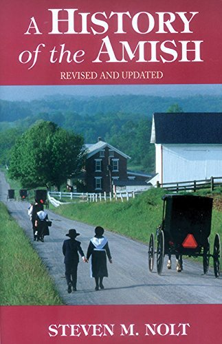Steven M. Nolt A History Of The Amish Revised Update