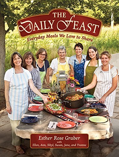 Esther Rose Graber Daily Feast Everyday Meals We Love To Share