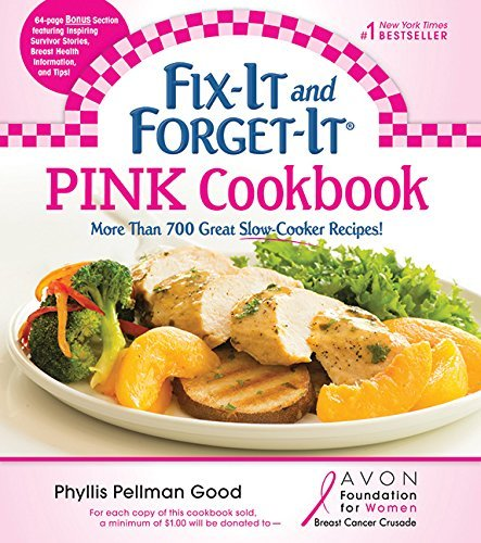 Phyllis Good Fix It And Forget It Pink Cookbook More Than 700 Great Slow Cooker Recipes!