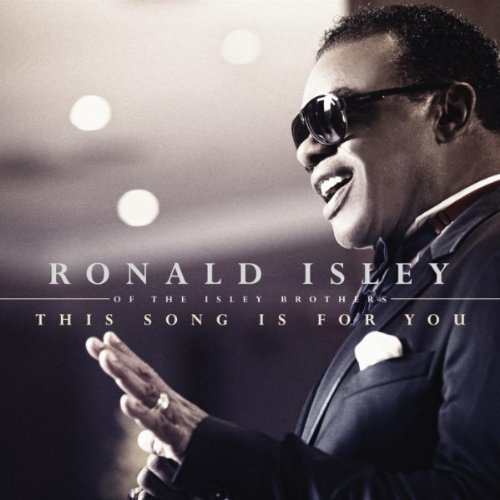 Ronald Isley This Song Is For You