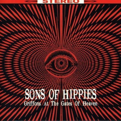 Sons Of Hippies Griffons At The Gates Of Heave