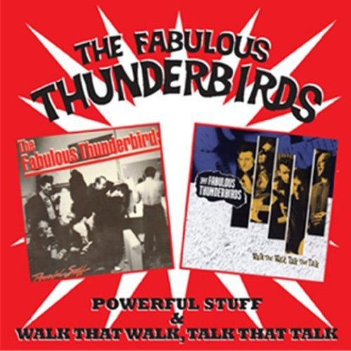 Fabulous Thunderbirds Powerful Stuff & Walk That Wal Import Gbr 2 CD