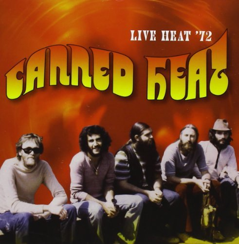 Canned Heat Live Heat '72 (original Record 2 CD