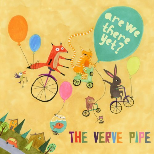 Verve Pipe Are We There Yet?