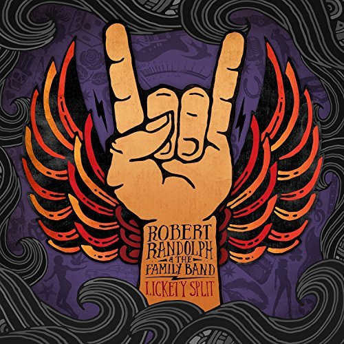 Robert Randolph Lickety Split