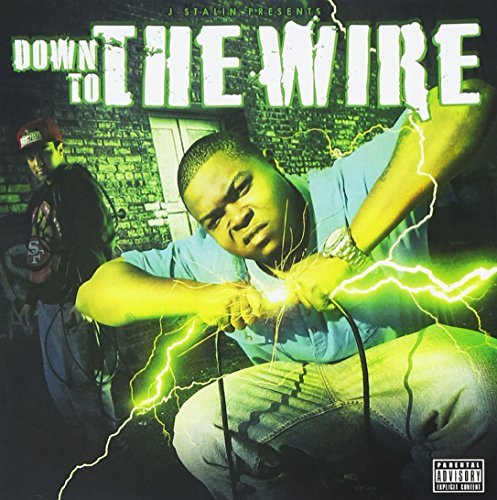J. Stalin Presents Down To The Wire Explicit Version