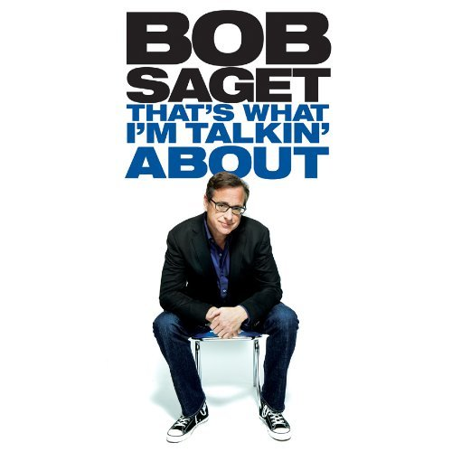 Bob Saget That's What I'm Talking About Explicit Version