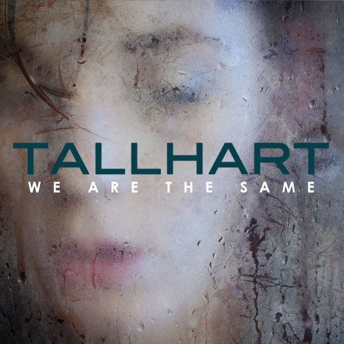 Tallhart We Are The Same Digipak