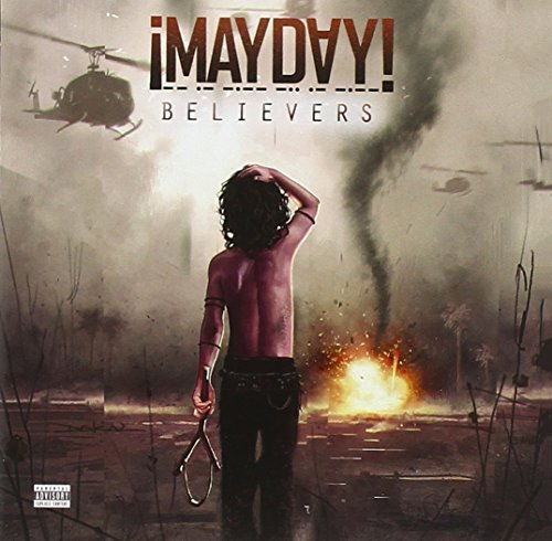 Mayday Believers Explicit Version