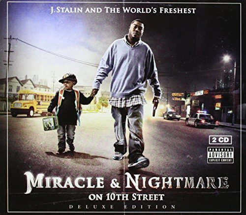 J. Stalin & The Worlds Freshes Nightmare & Miracle On 10th St Explicit Version 2 CD